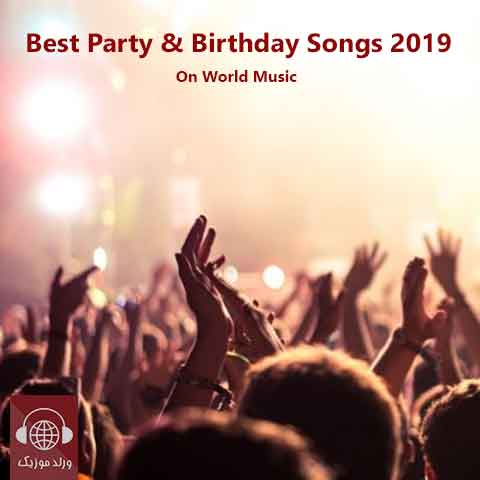 Best Party & Birthday Songs 2019